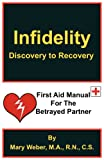 Infidelity, R. N. C. S. Mary Weber M. a. and M.A., 0981913695