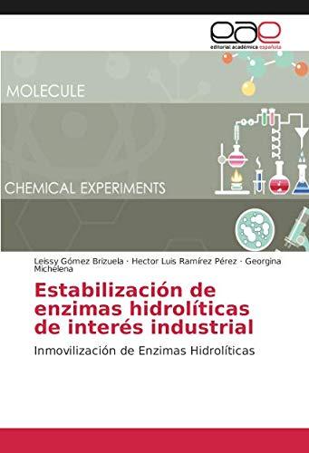 Estabilización de enzimas hidrolíticas de interés industrial ...