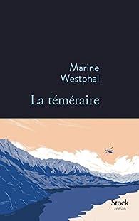 La téméraire par Marine Westphal