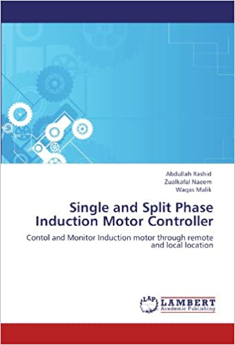 Single and Split Phase Induction Motor Controller: Contol
