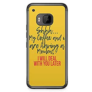 HTC One M9 Transparent Edge Phone Case Coffee Phone Case Typography Phone Case Funny Coffee M9 Cover with Transparent Frame