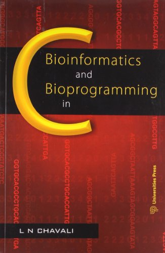 Bioinformatics and Bioprogramming in C by Orient Blackswan