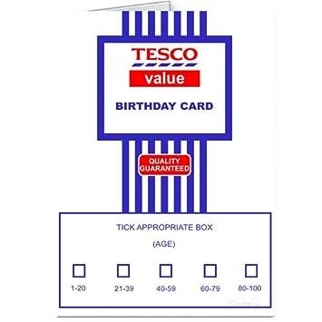Tesco Value Birthday Card Joke Card Amazon Co Uk Kitchen Home