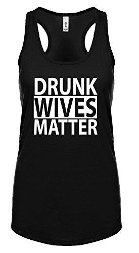 Funny Wine Drunk Wives Matter Ladies Racerback Tank Top-Black-Small