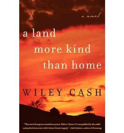 BY Cash, Wiley ( Author ) [{ A Land More Kind Than Home By Cash, Wiley ( Author ) Apr - 17- 2012 ( Hardcover ) } ]