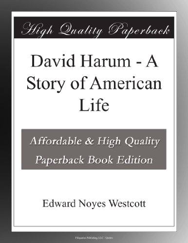 David Harum - A Story of American Life