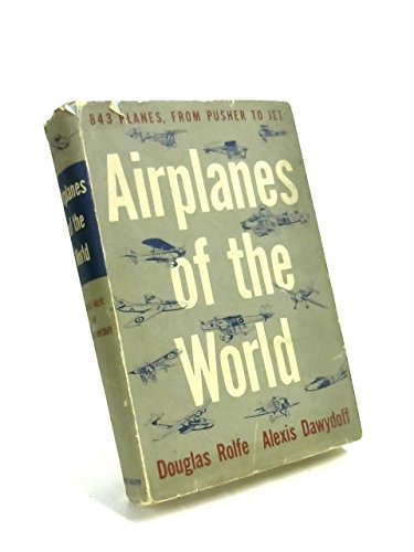 (Airplanes of the world,: From pusher to jet, 1490 to 1954)