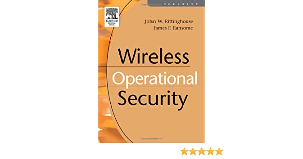 Wireless Operational Security 9781555583170 John