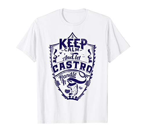 - Keep calm and let Castro shirt surname last name gift