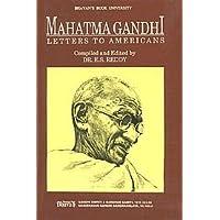 Mahatma Gandhi: Letters to Americans (Bhavan's book university)