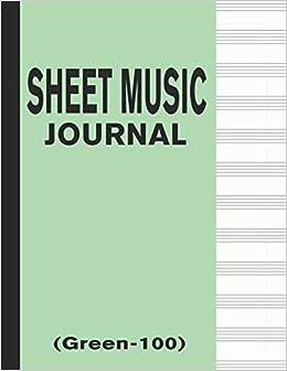 Amazon com: Sheet Music Journal (Green-100): Blank & Empty