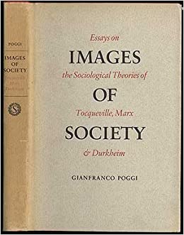 English Essay Samples Images Of Society Essays On The Sociological Theories Of Tocqueville  Marx And Durkheim Gianfranco Poggi  Amazoncom Books Essay On The Yellow Wallpaper also Environmental Science Essay Images Of Society Essays On The Sociological Theories Of  How To Write An Essay Thesis