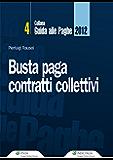 Busta paga contratti collettivi (Guida alle paghe)