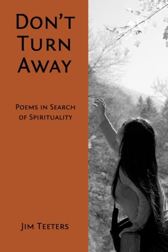 Don't Turn Away: Poems in Search of Spirituality