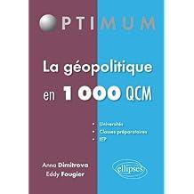 La Geopolitique En 1000 Qcm