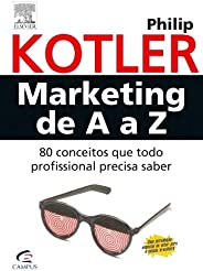 Marketing de A a Z: 80 Conceitos que Todo Profissional Precisa Saber