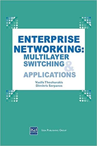 Enterprise Networking: Multilayer Switching and Applications