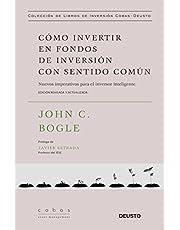 Cómo invertir en fondos de inversión con sentido común: Nuevos imperativos para el inversor inteligente (Value School)