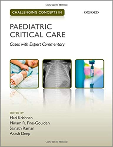 Challenging Concepts in Paediatric Critical Care: Cases with Expert Commentary - Original PDF