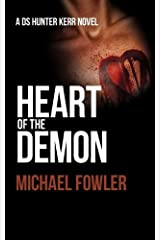 Heart of the Demon (D.S. Hunter Kerr) by Michael Fowler (2012-09-11) Paperback