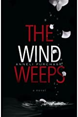 The Wind Weeps Paperback