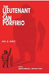 The Lieutenant of San Porfirio Hardcover