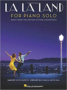 La La Land For Piano Solo Intermediate Level Pasek Benj Paul Justin Hurwitz Justin 9781540035905 Books