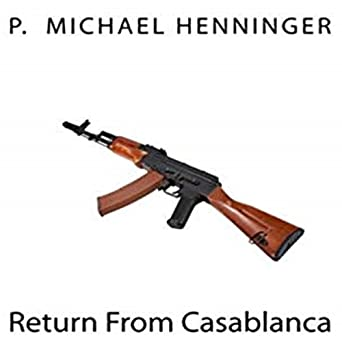 Return From Casablanca (Casablanca (Rick Grey))