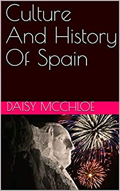 Culture And History Of Spain (English Edition)