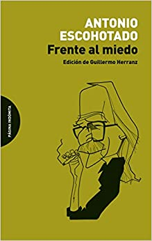 Book's Cover of Frente al miedo (ENSAYO) (Español) Tapa blanda – 7 diciembre 2015