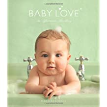 Baby Love: An Affectionate Miscellany