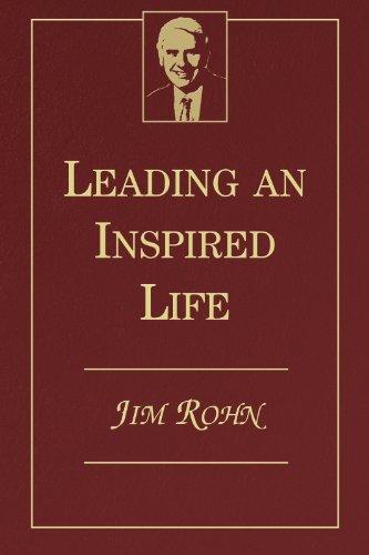 Leading An Inspired Life Jim Rohn Pdf
