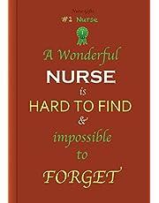 Nurse Gifts: A Wonderful Nurse: Great as Nurse Journal/Organizer/Birthday Gift/Thank You/Retirement/Nurse Graduation Gift/Practitioner Gift, Nurse Quotes, Nurse Notebook, Gratitude