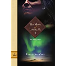 The Moon of Letting Go: and Other Stories