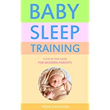 The Baby Sleep Training Book : Guide for Modern Parents