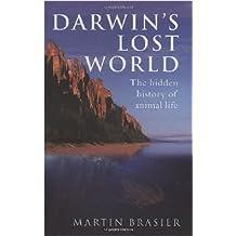 Darwin's Lost World: The hidden history of animal life (Popular Science)