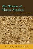The Return of Hans Staden: A Go-between in the Atlantic World