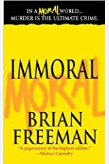Immoral: A Novel (Jonathan Stride Book 1) Kindle Edition