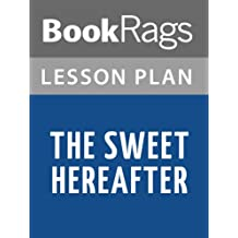 Lesson Plans The Sweet Hereafter