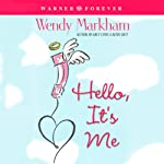 Hello, It's Me | Wendy Markham
