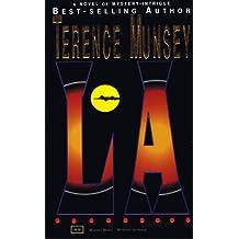 L. A. (A MONIKA QUELLER MYSTERY Book 4)