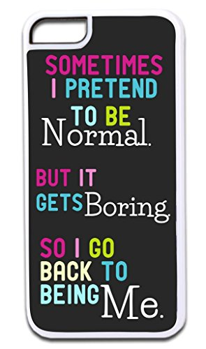"""Sometimes I Pretend To Be Normal…"" Funny Quote in Color TM Apple Iphone 4, 4s White Plastic Case with Soft Black Rubber Lining Made in the U.S.A."