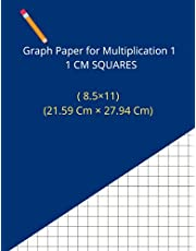 Graph paper for multiplication 1CM Squares: Larg graph paper 1CM 8,5×11 in 100 pages