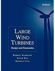Large Wind Turbines: Design and Economics