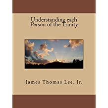 Understanding each Person of the Trinity