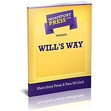 Short Story Press Presents Will's Way