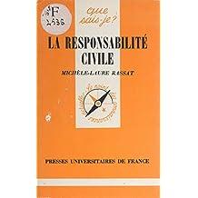 La responsabilité civile (French Edition)