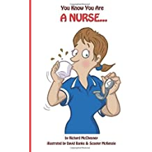 You Know You Are A Nurse: 2 by McChesney, Richard (2013) Paperback