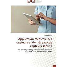 APPLICATION MEDICALE DES CAPTEURS ET DES RESEAUX DE CAPTEUR SANS FIL