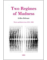 Two Regimes of Madness: Texts and Interviews 1975–1995